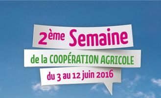 La Semaine de la Coopération Agricole !