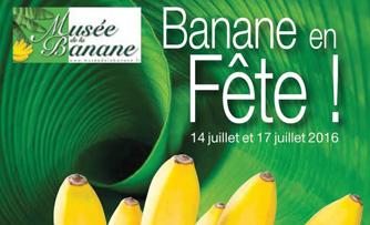 6ème édition de « Banane en fête » !