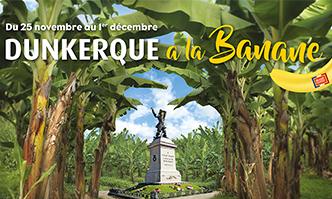 Dunkerque célèbre la Banane de Guadeloupe & Martinique